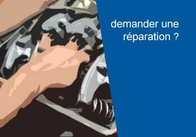 Demande pour une réparation